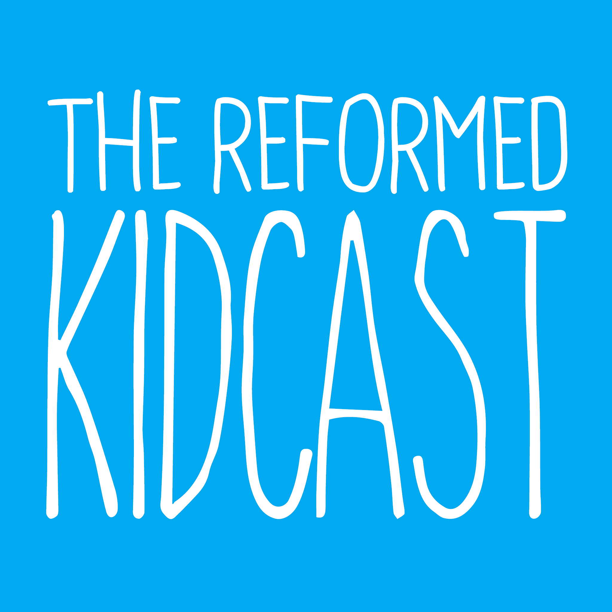 The Reformed Kidcast